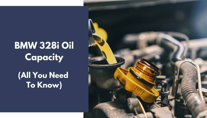 BMW 328i Oil Capacity
