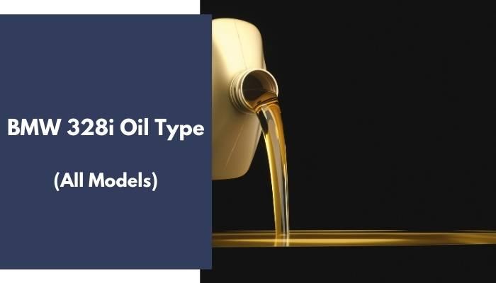 BMW 328i Oil Type