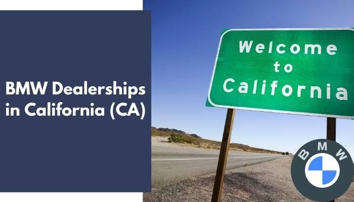 BMW Dealerships in California CA