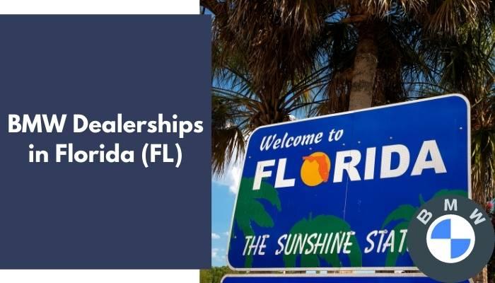 BMW Dealerships in Florida FL
