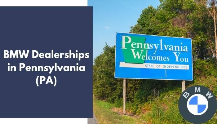 BMW Dealerships in Pennsylvania PA