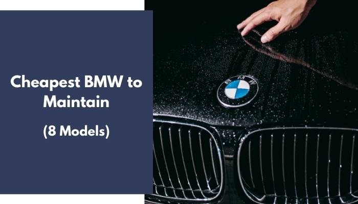 Cheapest BMW to Maintain