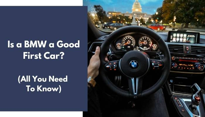 Is a BMW a Good First Car