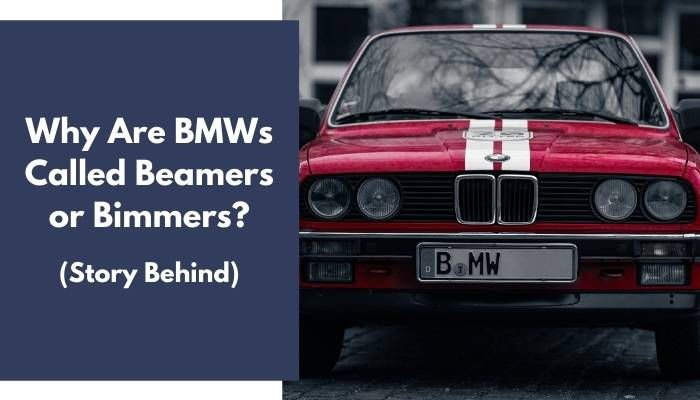Why Are BMWs Called Beamers or Bimmers