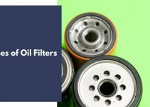 6 Types of Oil Filters (For 2021)