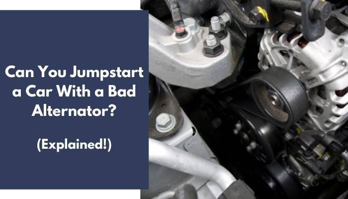 Can You Jumpstart a Car With a Bad Alternator