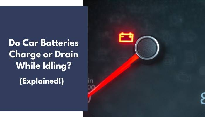Do Car Batteries Charge or Drain While Idling