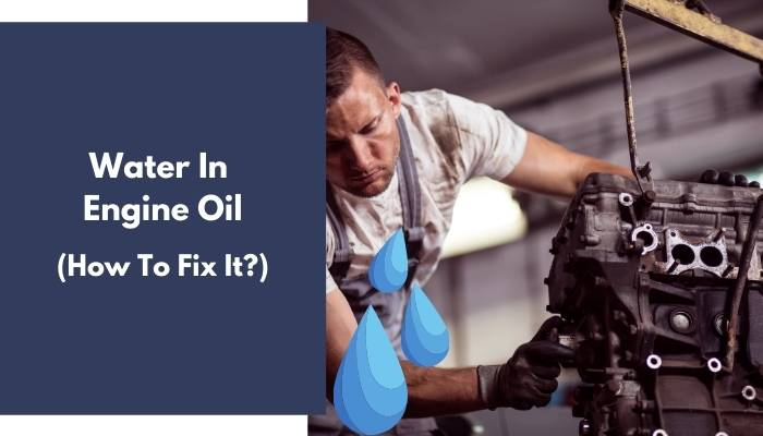 Water In Engine Oil