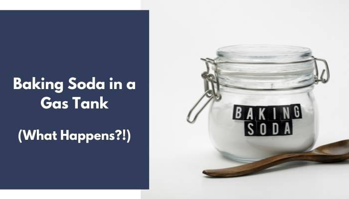 Baking Soda in a Gas Tank
