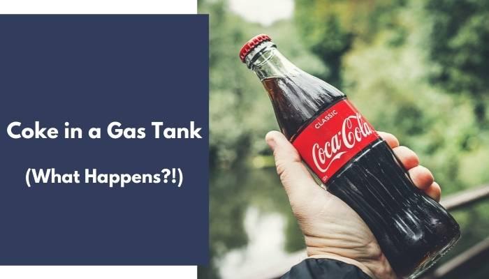 Coke in a Gas Tank