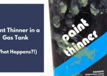 Paint Thinner in a Gas Tank: What REALLY Happens?! (Explained)