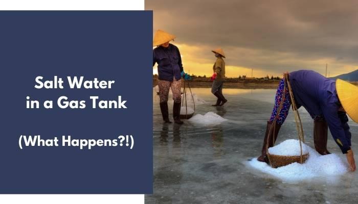 Salt Water in a Gas Tank