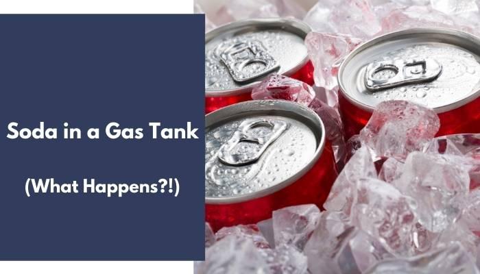Soda in a Gas Tank