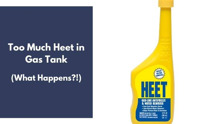Too Much Heet in Gas Tank