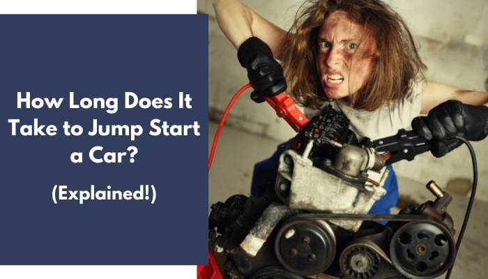 How Long Does It Take to Jump Start a Car
