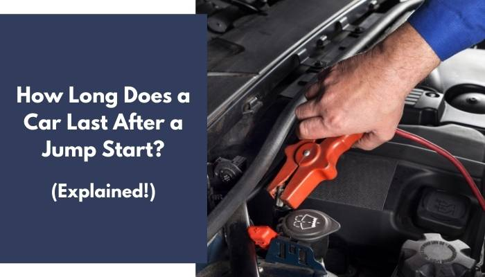 How Long Does a Car Last After a Jump Start