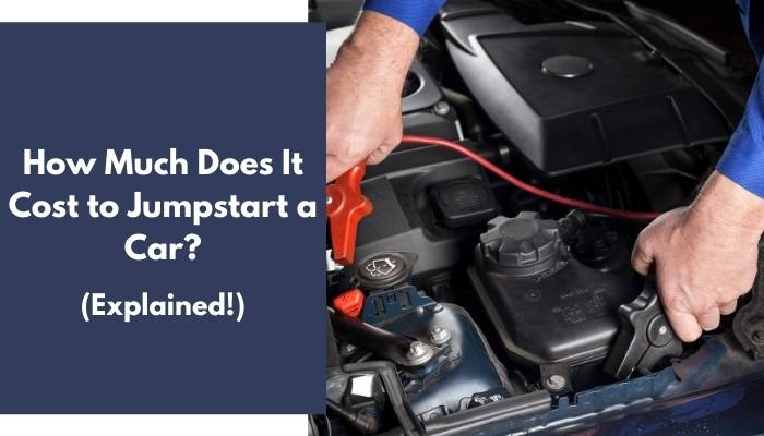 How Much Does It Cost to Jumpstart a Car