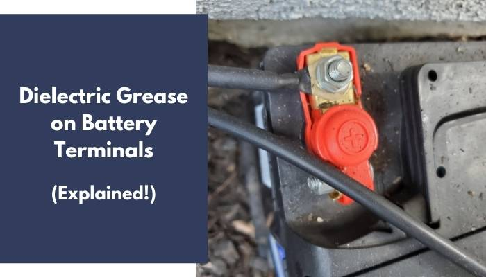 Dielectric Grease on Battery Terminals