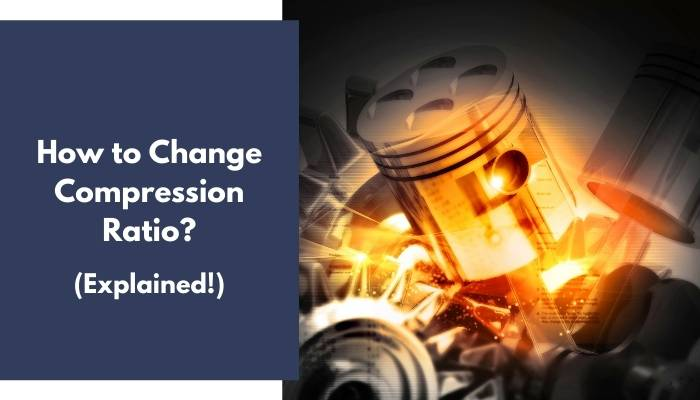 How to Change Compression Ratio
