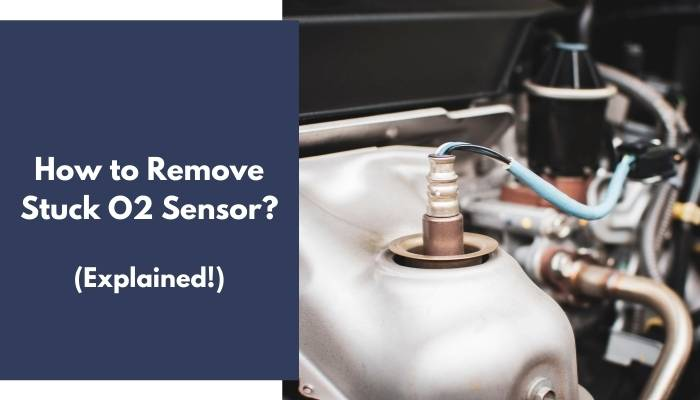 How to Remove Stuck O2 Sensor