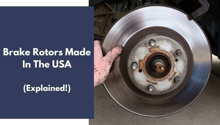 Brake Rotors Made In The USA