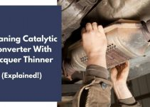 Cleaning Catalytic Converter With Lacquer Thinner: How To?