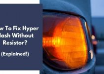 How To Fix Hyper Flash Without Resistor? (Explained!)